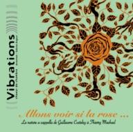 vibrations_allons_voir_si_la_rose